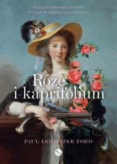 Róże i kapryfolium - Leicester Ford Paul | mała okładka