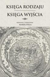 Księga Rodzaju Księga Wyjścia - Marek Piela | mała okładka