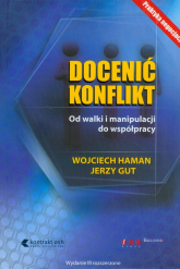 Docenić konflikt Od walki i manipulacji do współpracy - Haman Wojciech, Gut Jerzy | mała okładka
