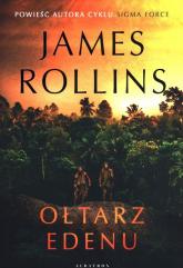 Ołtarz Edenu - James Rollins   mała okładka