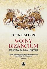 Wojny Bizancjum Strategia taktyka kampanie - John Haldon | mała okładka
