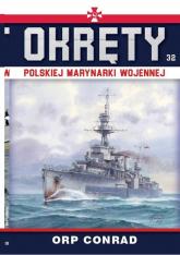 Okręty Polskiej Marynarki Wojennej Tom 32 ORP Conrad - Grzegorz Nowak | mała okładka