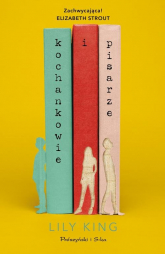Kochankowie i pisarze - Lily King   mała okładka