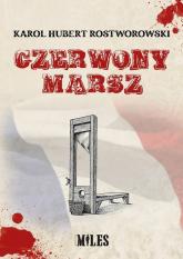 Czerwony marsz - Rostworowski Karol H. | mała okładka