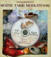 Różne takie Modlitewki + CD - Joanna Kulmowa | mała okładka