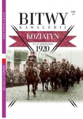 Bitwy Kawalerii Tom 19  Koziatyn 25-27 kwietnia 1920 -  | mała okładka