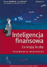 Inteligencja finansowa Co kryją liczby. Przewodnik menedżera. - Berman Karen, Knight Joe, Case John | mała okładka