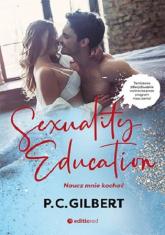Sexuality Education Naucz mnie kochać - P.C Gilbert   mała okładka