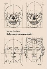 Deformacje nowoczesności - Tomasz Swoboda | mała okładka