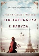 Bibliotekarka z Paryża - Charles Janet Skeslien | mała okładka