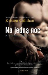 Na jedną noc - Kristen Callihan | mała okładka