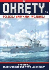 Okręty Polskiej Marynarki Wojennej Tom 33 ORP Mewa Trałowce redowe typu Jaskółka -  | mała okładka