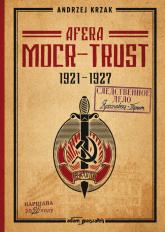 Afera Mocr - Trust 1921-1927 - Andrzej Krzak | mała okładka