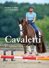 Cavaletti praca na koziołkach w ujeżdżeniu i skokach - Klimke Reiner, Klimke Ingrid | mała okładka