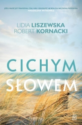 Cichym słowem  - Lidia Liszewska, Robert Kornacki   mała okładka