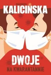 Dwoje na kwarantannie  - Małgorzata Kalicińska | mała okładka