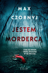 Jestem mordercą - Max Czornyj | mała okładka
