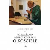 Rozważania benedyktyńskie o Kościele - Leon Knabit | mała okładka