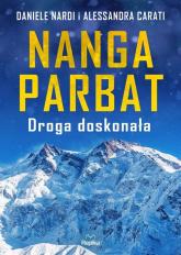 Nanga Parbat Droga doskonała - Nardi Daniele, Carati Alessandra | mała okładka