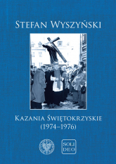 Kazania świętokrzyskie (1974-1976) - Stefan Wyszyński | mała okładka