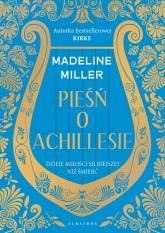 Pieśń o Achillesie  - Madeline Miller | mała okładka