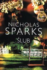 Ślub - Nicholas Sparks | mała okładka