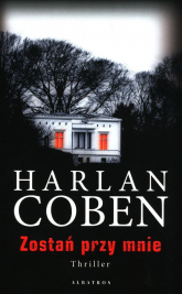 Zostań przy mnie - Harlan Coben | mała okładka