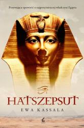 Hatszepsut - Ewa Kassala | mała okładka