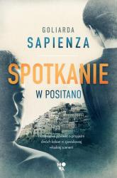 Spotkanie w Positano - Goliarada Sapienza | mała okładka