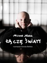 Michał Milka Łączę światy - Dorota Bielska   mała okładka