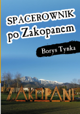 Spacerownik po Zakopanem - Borys Tynka | mała okładka