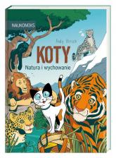 Koty Natura i wychowanie - Andy Hirsch   mała okładka