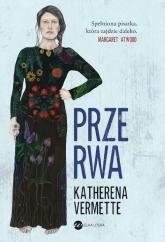 Przerwa - Katherena Vermette | mała okładka