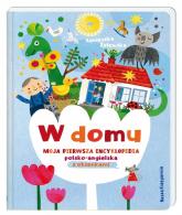 W domu. Moja pierwsza encyklopedia polsko-angielska z okienkami - Agnieszka Żelewska | mała okładka