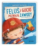 Feluś i Gucio poznają zawody - Katarzyna Kozłowska | mała okładka