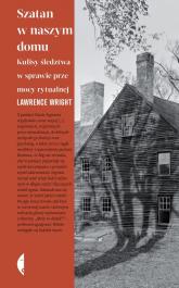 Szatan w naszym domu Kulisy śledztwa w sprawie przemocy rytualnej - Lawrence Wright | mała okładka