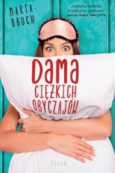 Dama ciężkich obyczajów - Marta Obuch | mała okładka