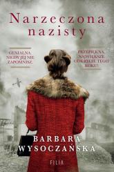 Narzeczona nazisty - Barbara Wysoczańska | mała okładka