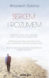 Sercem i rozumem  - Wojciech Sobina | mała okładka