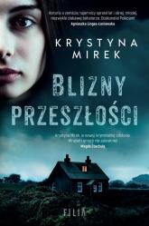 Blizny przeszłości - Krystyna Mirek | mała okładka