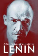 Lenin - Ossendowski Antoni Ferdynand | mała okładka