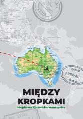 Między kropkami - Magdalena Zdrowicka-Wawrzyniak | mała okładka