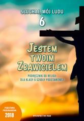Jestem Twoim Zbawicielem 6 Podręcznik do religii Szkoła podstawowa -  | mała okładka