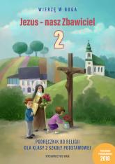 Jezus - nasz Zbawiciel Podręcznik do religii dla klasy 2 szkoły podstawowej -    mała okładka