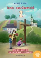 Jezus - nasz Zbawiciel Ćwiczenia do religii dla klasy 2 szkoły podstawowej -  | mała okładka