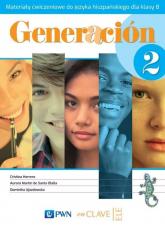 Generacion 2 Materiały ćwiczeniowe do języka hiszpańskiego dla klasy 8 Szkoła podstawowa - Herrero Cristina, Martin de Santa Olalla Aurora, Ujazdowska Dominika   mała okładka