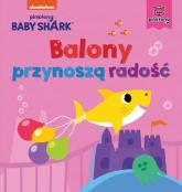 Baby Shark. Balony przynoszą radość -  | mała okładka