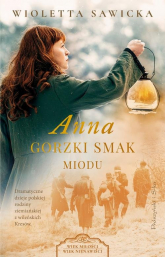 Anna Gorzki smak miodu - Wioletta Sawicka   mała okładka