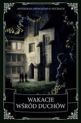 Wakacje wśród duchów - Wilde Oscar, Dickens Charles | mała okładka