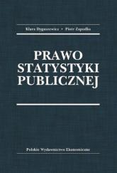 Prawo statystyki publicznej - Dygaszewicz Klara, Zapadka Piotr | mała okładka